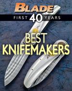 Blade's Best Knifemakers : The Best Knifemakers of Blade's First 40 Years - Blade Editors