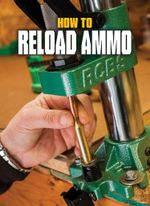 How to Reload Ammo - Phil Massaro