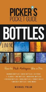 Picker's Pocket Guide to Bottles : How to Pick Like a Pro - Michael Polak
