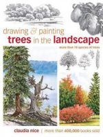 Drawing and Painting Trees in the Landscape - Claudia Nice