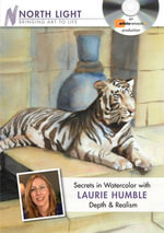 Secrets in Watercolor : Depth & Realism - Laurie Humble