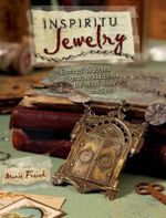 Inspiritu Jewelry : Earrings, Bracelets & Necklaces for the Mind, Body and Spirit - Marie French