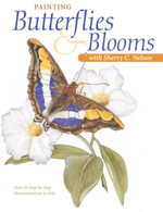 Painting Butterflies & Blooms with Sherry C. Nelson - Sherry C. Nelson