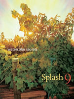 Splash 9 - Watercolor Secrets : The Best of Watercolor: Watercolor Disoveries - Rachel Rubin Wolf