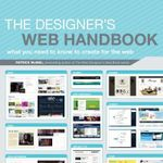 The Designer's Web Handbook : What You Need to Know to Create for the Web - Patrick McNeil