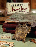 Inspiritu Jewelry : Earrings, Bracelets and Necklaces for the Mind, Body and Spirit - Marie French