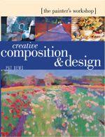 Painter Workshop : Creative Composition & Design: Creative Composition & Design - Pat Dews