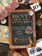 Bent, Bound And Stitched - Giuseppina Cirincione