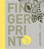 Fingerprint No. 2 : The Evolution of Handmade Elements in Graphic Design - Chen Design Associates