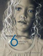 Strokes of Genius 6 : The Best of Drawing - Rachel Rubin Wolf