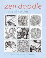 Zen Doodle : Tons of Tangles