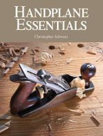 Handplane Essentials - Christopher Schwarz