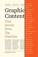 Graphic Content : True Stories from Top Creatives - Brian Singer