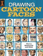 Drawing Cartoon Faces - Harry Hamernik