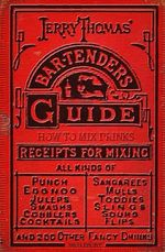 Jerry Thomas' Bartenders Guide : How to Mix Drinks 1862 Reprint - Ross Brown