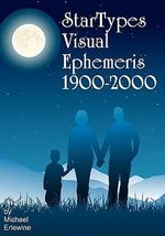 Startypes Visual Ephemeris : 1900-2000 - Michael Erlewine