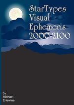 Startypes Visual Ephemeris : 2000-2100 - Michael Erlewine