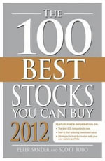 The 100 Best Stocks You Can Buy 2012 - Peter Sander