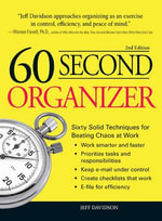 60 Second Organizer : Sixty Solid Techniques for Beating Chaos at Work - Jeff Davidson