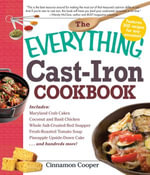 The Everything Cast-Iron Cookbook - Cinnamon Cooper