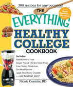 The Everything Healthy College Cookbook - Nicole Cormier