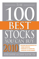 The 100 Best Stocks You Can Buy 2010 - Peter Sander