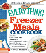 The Everything Freezer Meals Cookbook - Candace Anderson