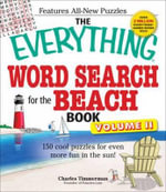 The Everything Word Search for the Beach Book: v. 2 : 150 Cool Puzzles for Even More Fun in the Sun! - Charles Timmerman
