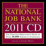The National Job Bank, 2011 (CD) : The Complete Employment Guide to 20,000 American Companies