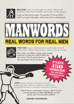 ManWords : Real Words for Real Men - Jeremy Greenberg