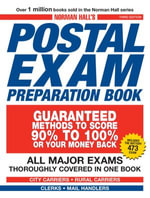 Norman Hall's Postal Exam Preparation Book : Everything You Need to Know... All Major Exams Thoroughly Covered in One Book - Norman Hall