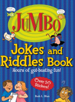 Jumbo Jokes And Riddles Book : Hours of Gut-busting fun! - Beth L. Blair