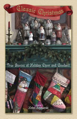 Classic Christmas : True Stories of Hoilday Cheer and Goodwill - Helen Szymanski