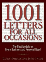 1001 Letters for All Occasions : The Best Models for Every Business and Personal Need - Corey Sandler