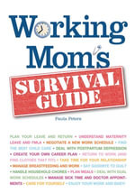 Working Mom's Survival Guide - Paula Peters