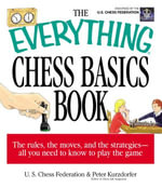 The Everything Chess Basics Book - Peter Kurzdorfer