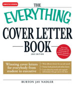 Everything Cover Letter Book : Winning Cover Letters For Everybody From Student To Executive - Burton Jay Nadler