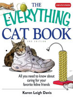 The Everything Cat Book - Karen Leigh Davis