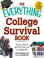 The Everything College Survival Book, 3rd Edition : All you need to get the most out of college life - Susan Fitzgerald