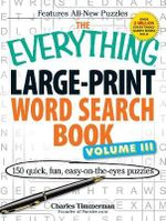 The Everything Large-Print Word Search Book : Volume 3 - Charles Timmerman