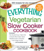 The Everything Vegetarian Slow Cooker Cookbook :