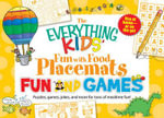 The Everything Kids' Fun with Food Placemats: Fun and Games : Puzzles, Games, Jokes, and More for Tons of Mealtime Fun! - Dana Regan