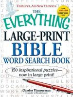 Everything Large-print Bible Word Search Book : 150 inspirational puzzles - now in large print! - Charles Timmerman
