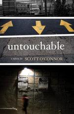 Untouchable - Scott O'Connor