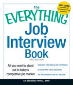 The Everything Job Interview Book : All You Need to Stand Out in Today's Competitive Job Market - Lin Grensing-Pophal Sphr