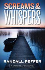 Screams & Whispers - Randall Peffer