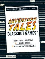 Adventure Tales Blackout Games : Totally Blacked Out - Adams Media