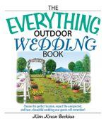 Everything Outdoor Wedding Book - Kim Knox Beckius