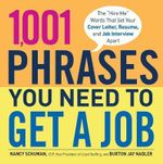 1, 001 Phrases You Need to Get a Job : The