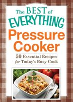 Pressure Cooker - Editors of Adams Media